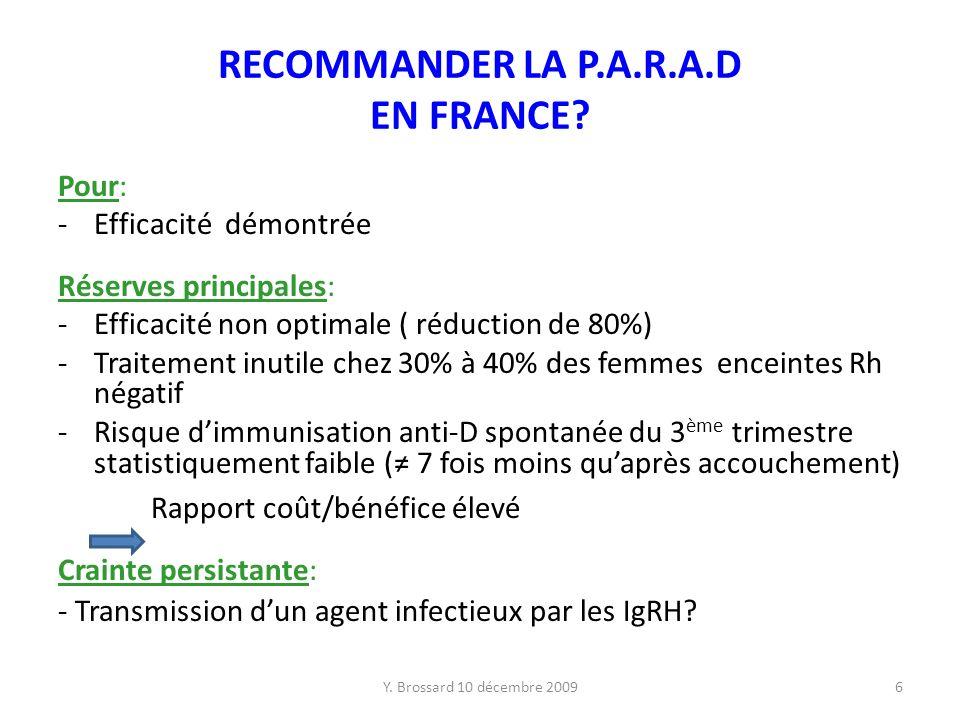 Y.Brossard 10 décembre 20096 RECOMMANDER LA P.A.R.A.D EN FRANCE.