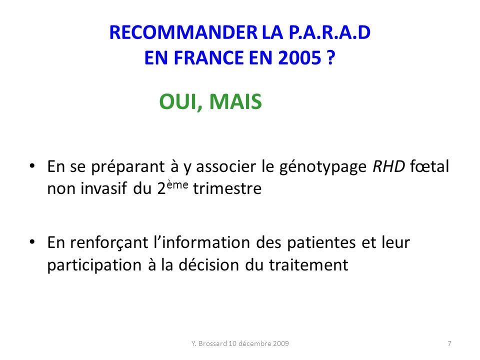 Y.Brossard 10 décembre 20097 RECOMMANDER LA P.A.R.A.D EN FRANCE EN 2005 .
