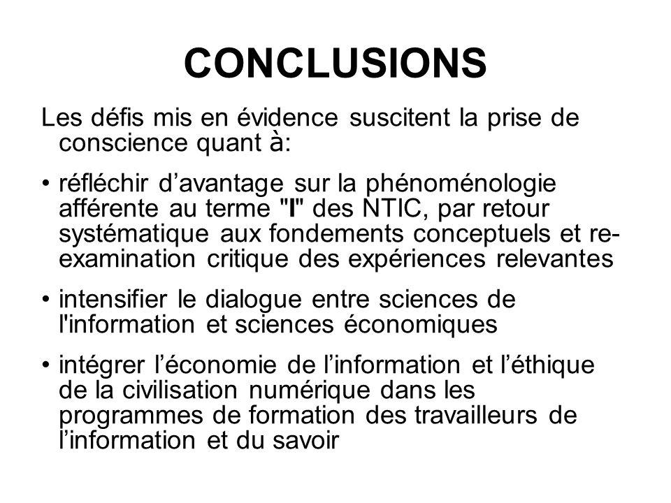 CONCLUSIONS Les défis mis en évidence suscitent la prise de conscience quant à : réfléchir davantage sur la phénoménologie afférente au terme