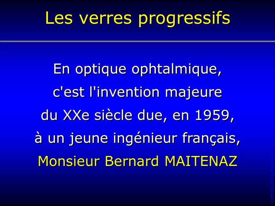 vcollin@collin-opticien.com En optique ophtalmique, c'est l'invention majeure du XXe siècle due, en 1959, à un jeune ingénieur français, Monsieur Bern