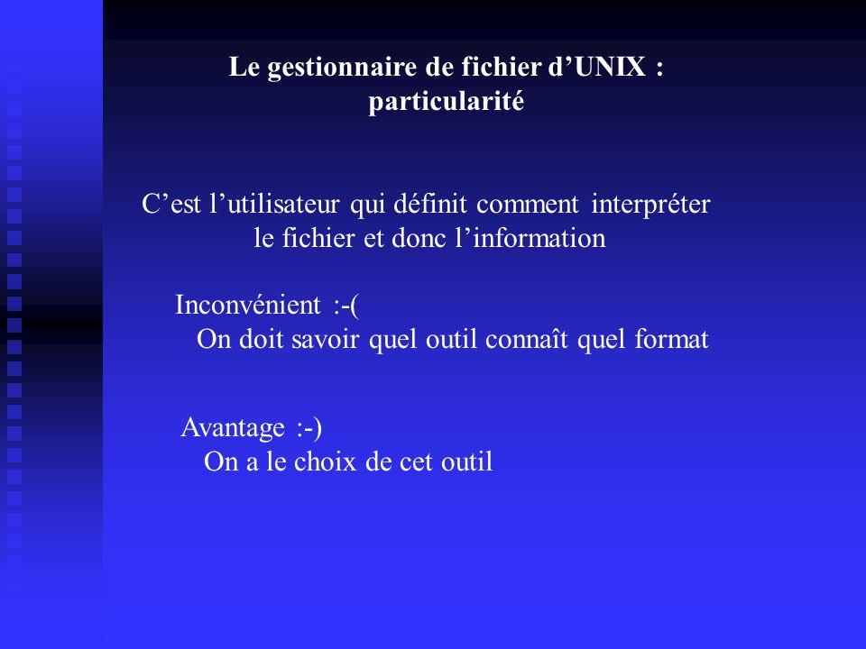 Le monde UNIX (suite) Particularité dUNIX : Le langage de commande Principe du langage de commande : On tape des commandes dans un interpréteur