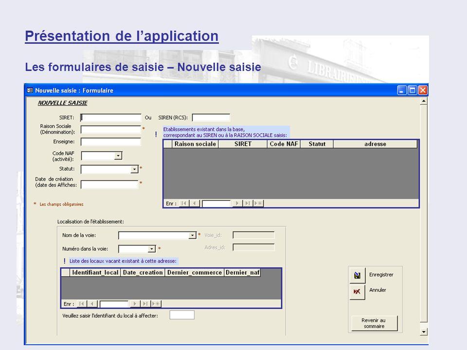 Les formulaires de saisie – Nouvelle saisie Présentation de lapplication