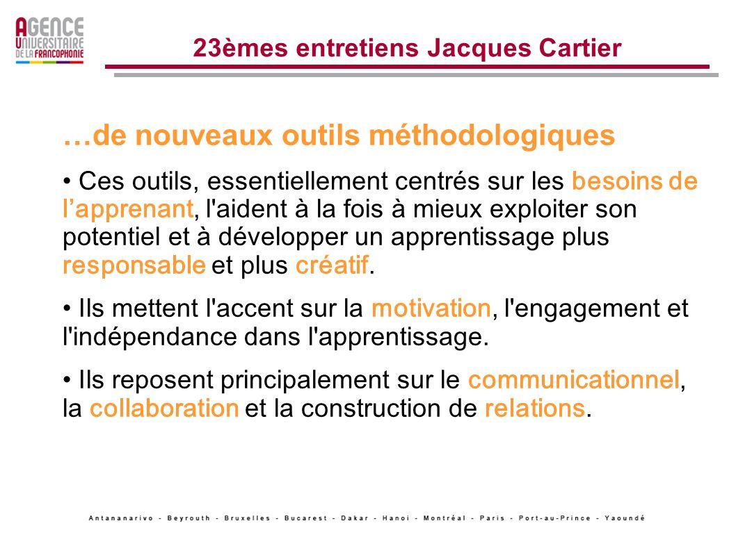 23èmes entretiens Jacques Cartier Sont apparus : de nouveaux outils numériques Les sites collaboratifs, plate-formes, blogs, Les environnements numériques de travail, Les réseaux sociaux (dapprentissage), Les agrégateurs de liens La visioconférence et la téléprésence, Les outils mobiles