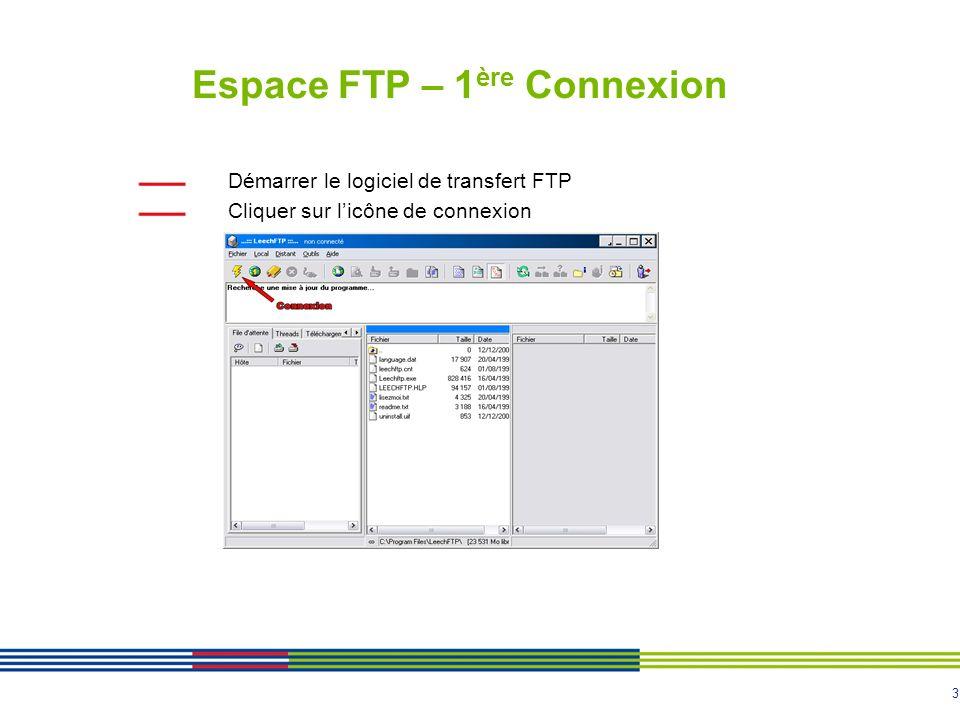 14 Annexe : installation et configuration de Filezilla 2.2