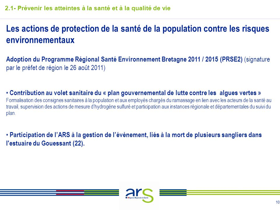 10 Les actions de protection de la santé de la population contre les risques environnementaux Adoption du Programme Régional Santé Environnement Breta