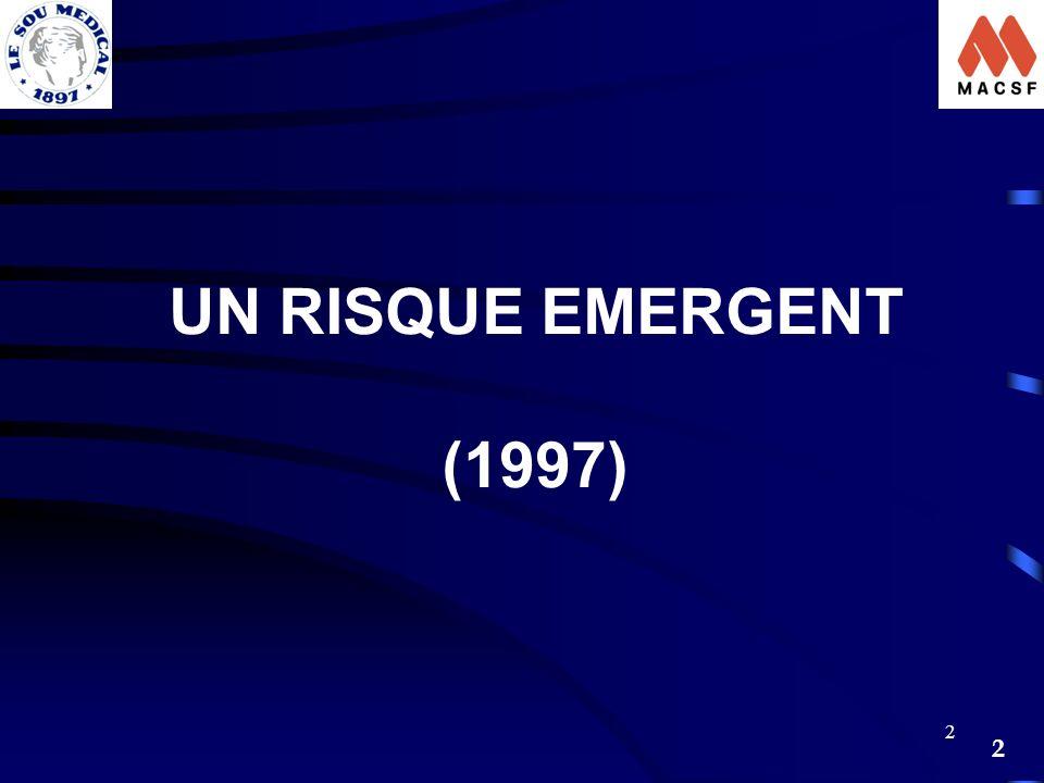 2 2 UN RISQUE EMERGENT (1997)