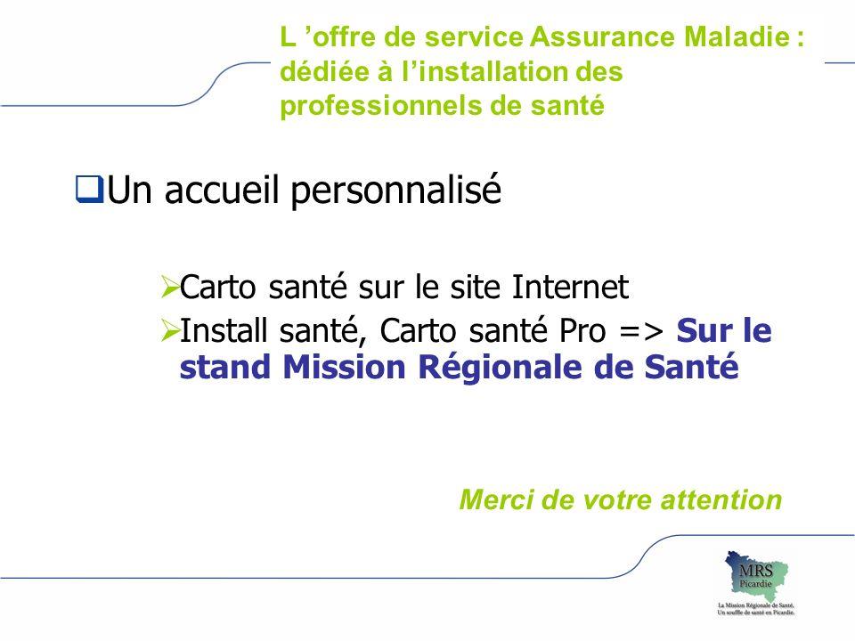 logo Assurance maladie région Un accueil personnalisé Carto santé sur le site Internet Install santé, Carto santé Pro => Sur le stand Mission Régional