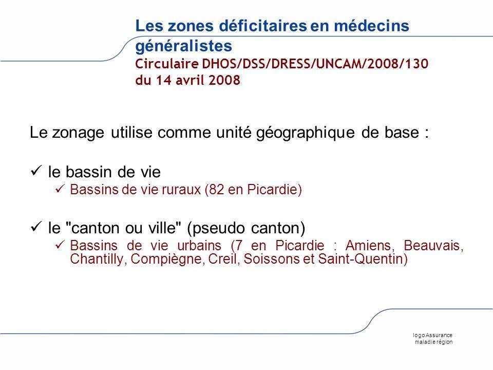 logo Assurance maladie région Les zones déficitaires en médecins généralistes Circulaire DHOS/DSS/DRESS/UNCAM/2008/130 du 14 avril 2008 Le zonage util