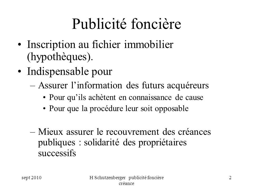 sept 2010H Schutzenberger publicité foncière créance 3 Pour quelles procédures .