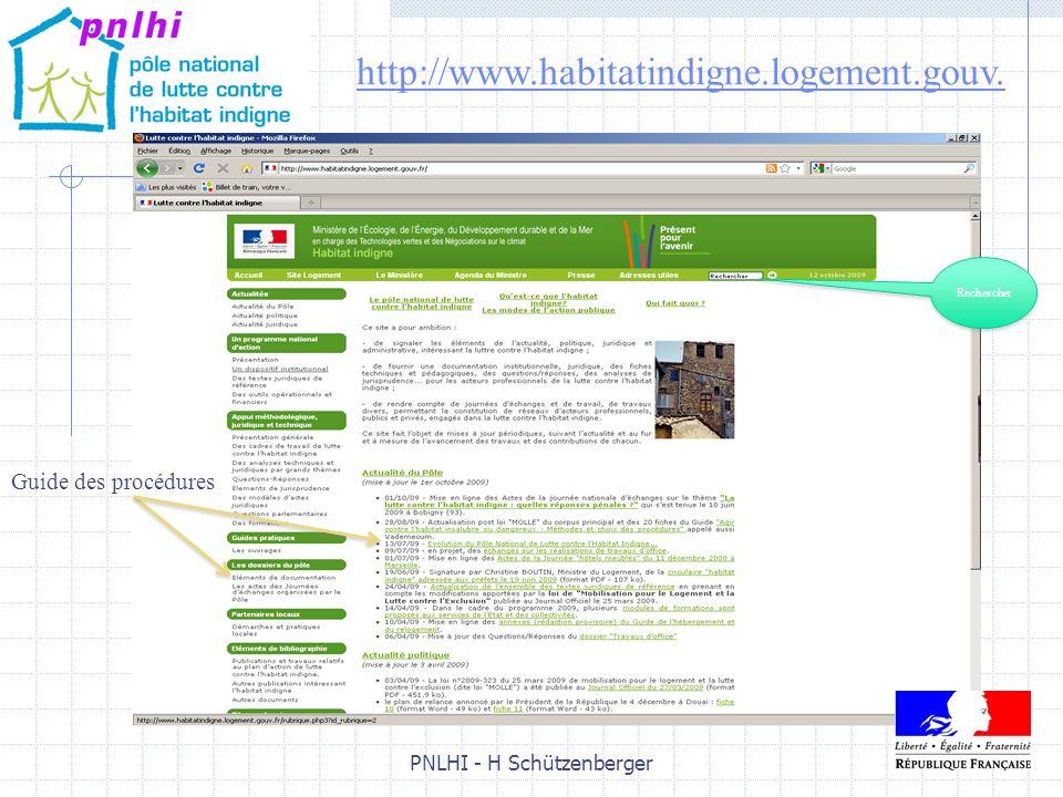 PNLHI - H Schützenberger5 5 http://www.habitatindigne.logement.gouv. Rechercher Guide des procédures