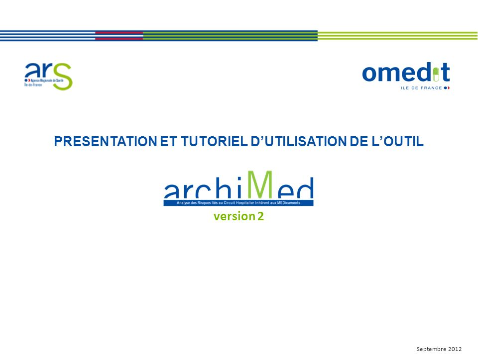 PRESENTATION ET TUTORIEL DUTILISATION DE LOUTIL version 2 Septembre 2012
