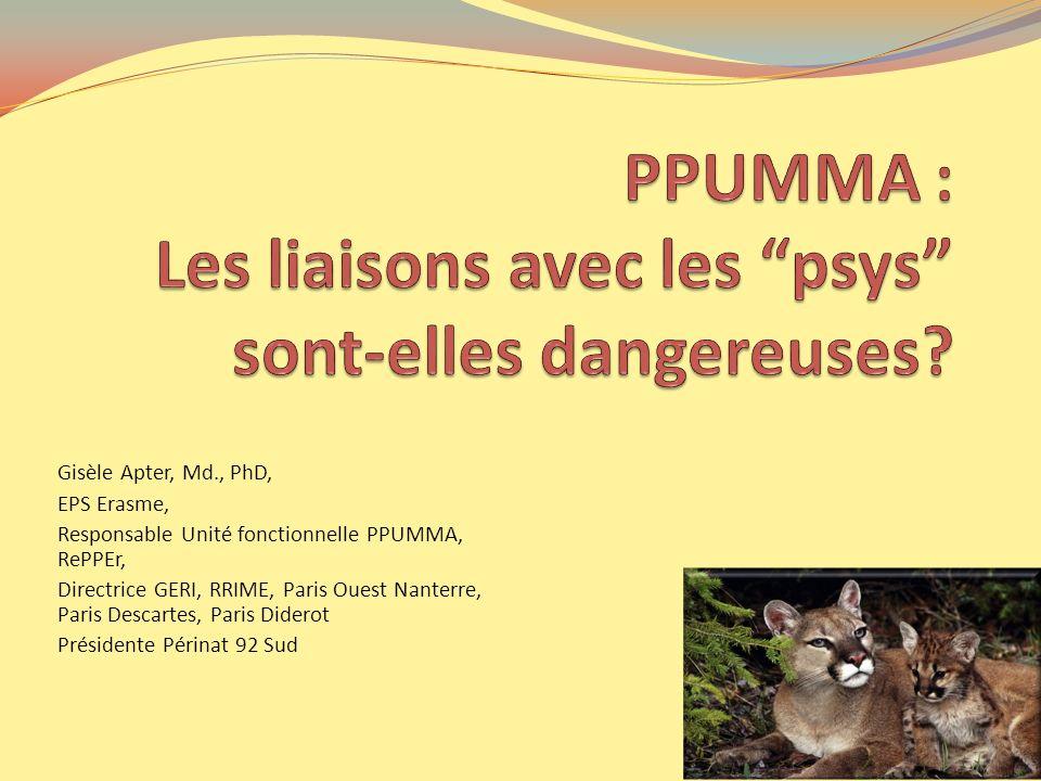 Gisèle Apter, Md., PhD, EPS Erasme, Responsable Unité fonctionnelle PPUMMA, RePPEr, Directrice GERI, RRIME, Paris Ouest Nanterre, Paris Descartes, Par