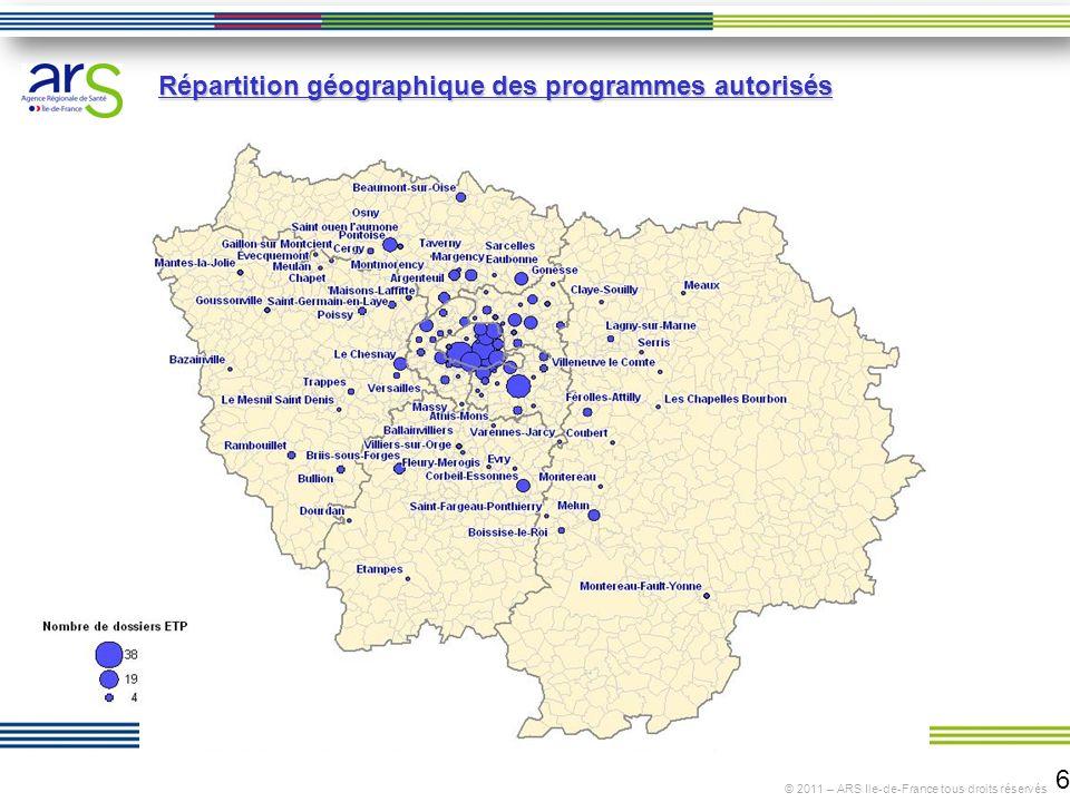 6 © 2011 – ARS Ile-de-France tous droits réservés Répartition géographique des programmes autorisés