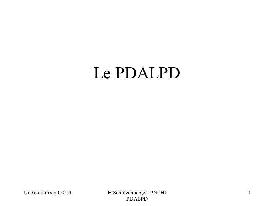 La Réunion sept 2010H Schutzenberger PNLHI PDALPD 2 Loi Besson 1990 Article 1 Garantir le droit au logement constitue un devoir de solidarité pour l ensemble de la nation.