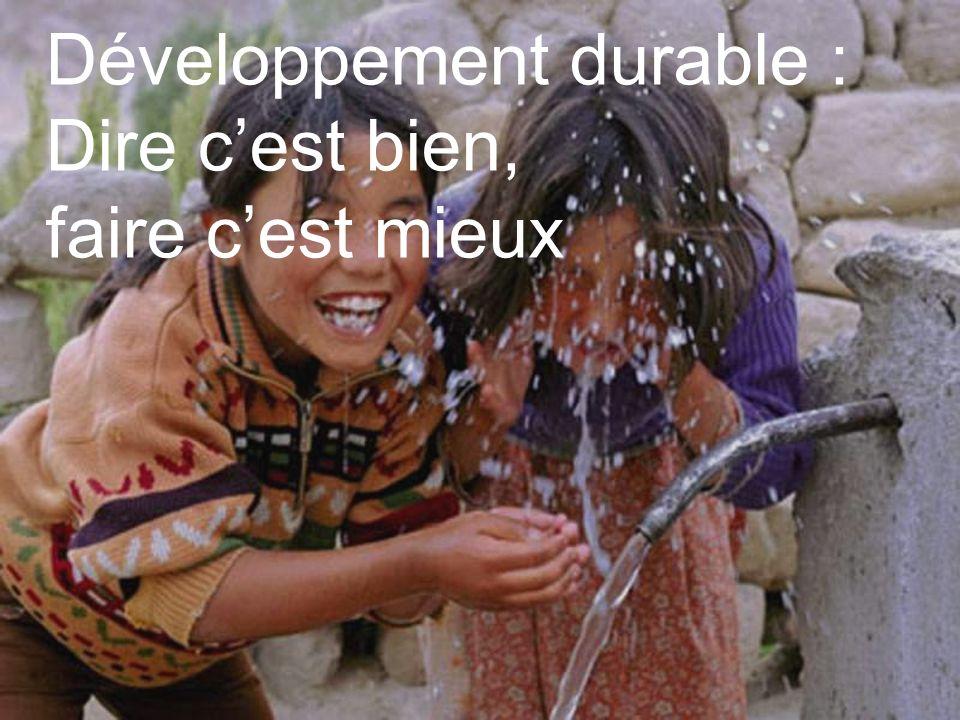23 Développement durable : Dire cest bien, faire cest mieux