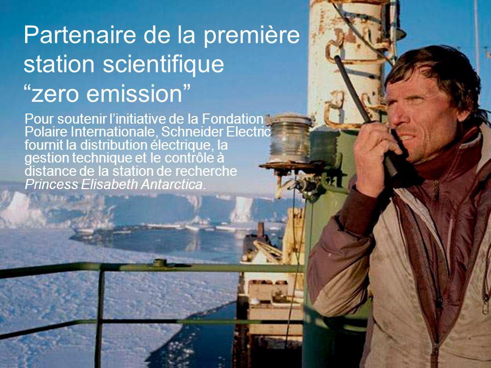 25 Partenaire de la première station scientifique zero emission Pour soutenir linitiative de la Fondation Polaire Internationale, Schneider Electric f