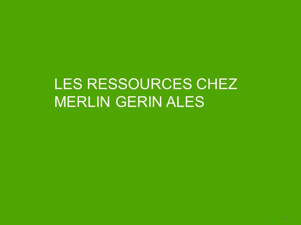 18 LES RESSOURCES CHEZ MERLIN GERIN ALES