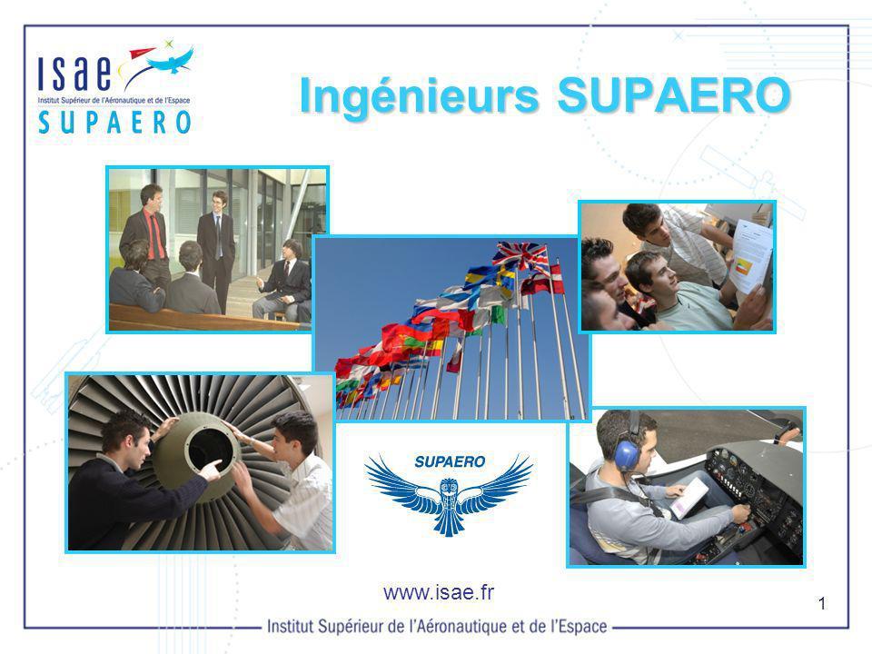 1 Ingénieurs SUPAERO www.isae.fr