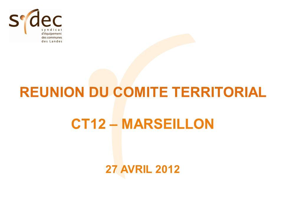 REUNION DU COMITE TERRITORIAL CT12 – MARSEILLON 27 AVRIL 2012