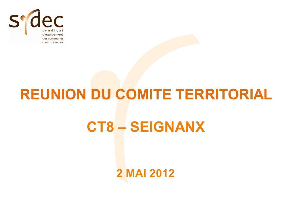 REUNION DU COMITE TERRITORIAL CT8 – SEIGNANX 2 MAI 2012