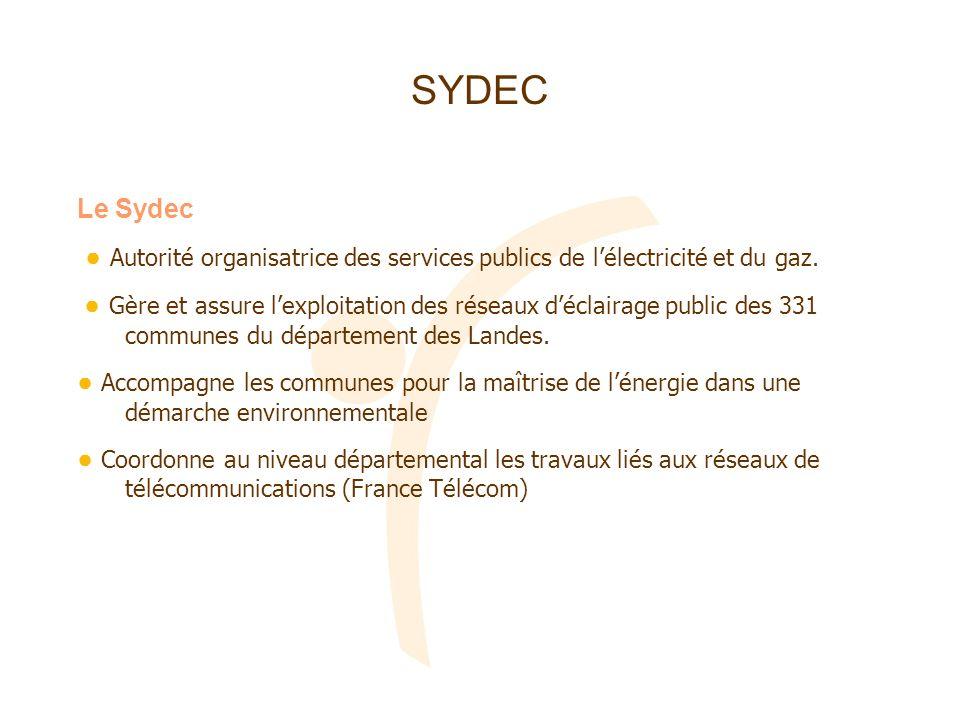 SYDEC Le Sydec Autorité organisatrice des services publics de lélectricité et du gaz. Gère et assure lexploitation des réseaux déclairage public des 3