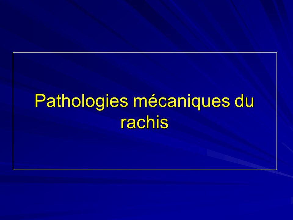 Pathologies mécaniques du rachis