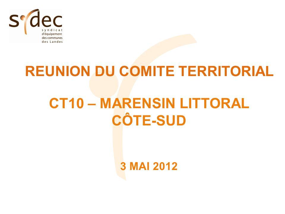 REUNION DU COMITE TERRITORIAL CT10 – MARENSIN LITTORAL CÔTE-SUD 3 MAI 2012