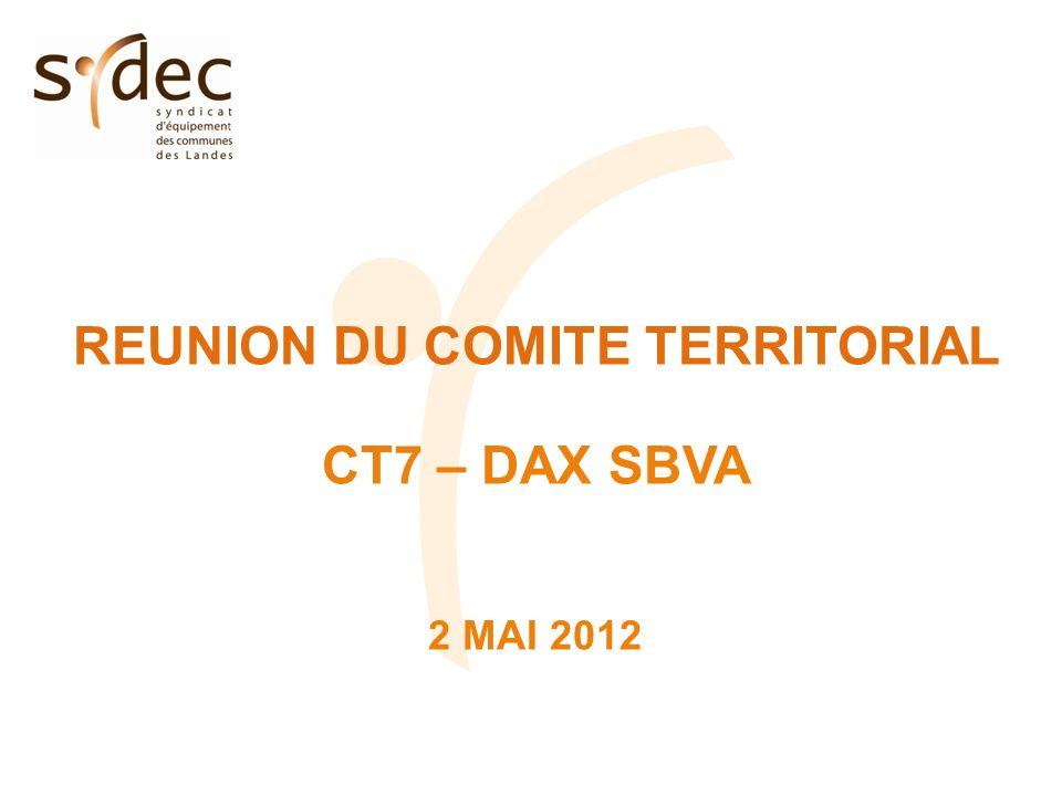 REUNION DU COMITE TERRITORIAL CT7 – DAX SBVA 2 MAI 2012