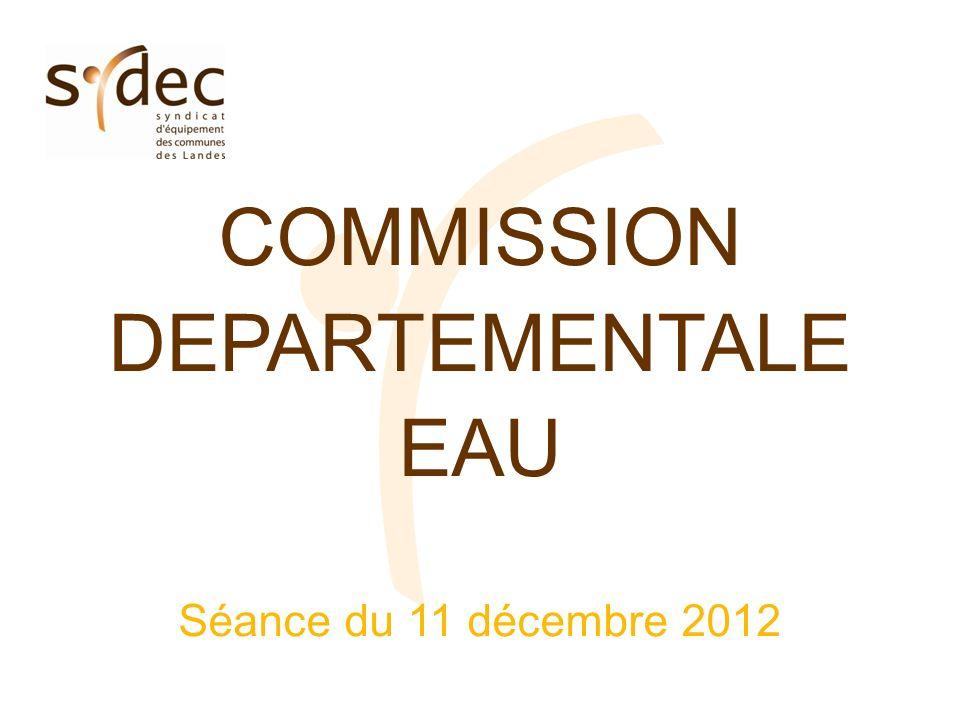 COMMISSION DEPARTEMENTALE EAU Séance du 11 décembre 2012