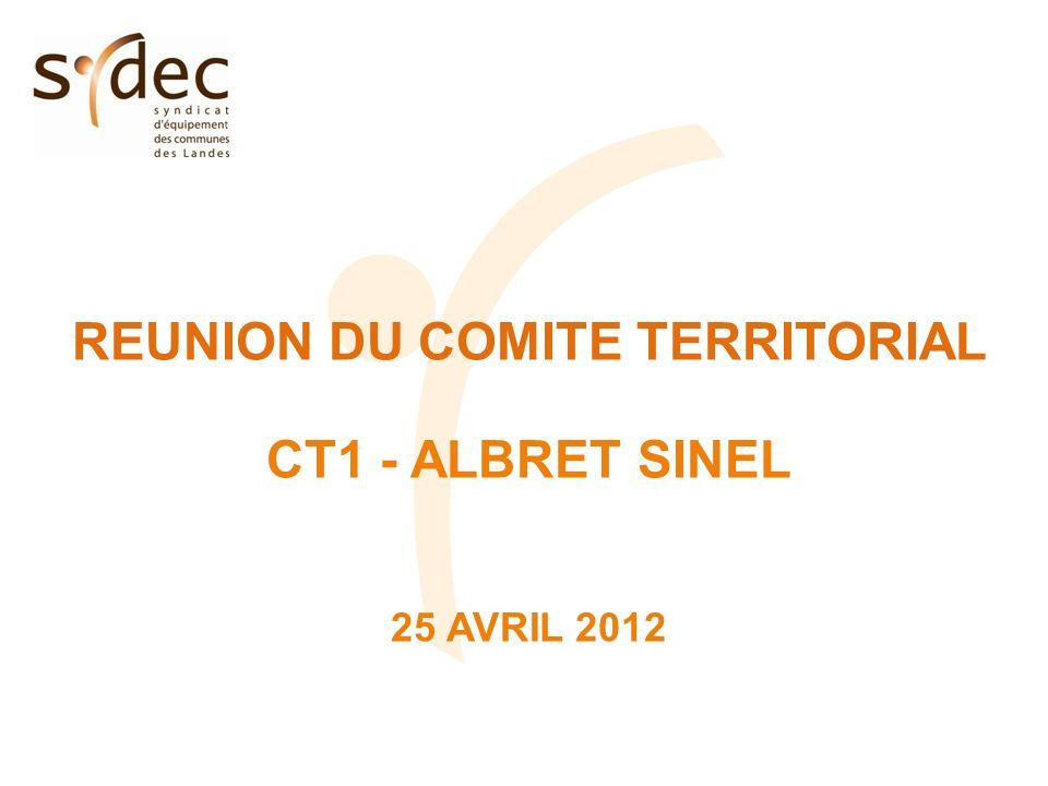 REUNION DU COMITE TERRITORIAL CT1 - ALBRET SINEL 25 AVRIL 2012
