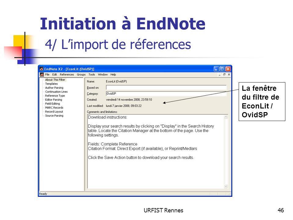 URFIST Rennes46 Initiation à EndNote 4/ Limport de réferences La fenêtre du filtre de EconLit / OvidSP