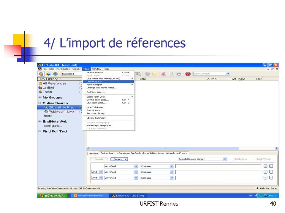 URFIST Rennes40 4/ Limport de réferences