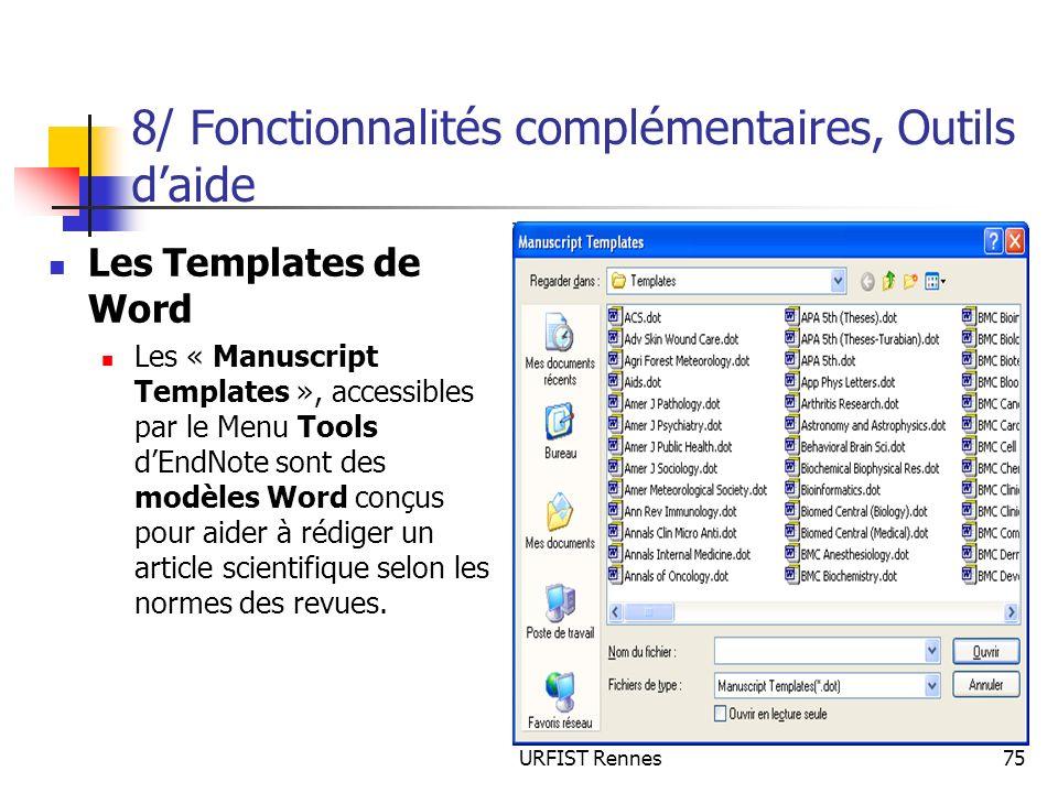 URFIST Rennes75 8/ Fonctionnalités complémentaires, Outils daide Les Templates de Word Les « Manuscript Templates », accessibles par le Menu Tools dEn