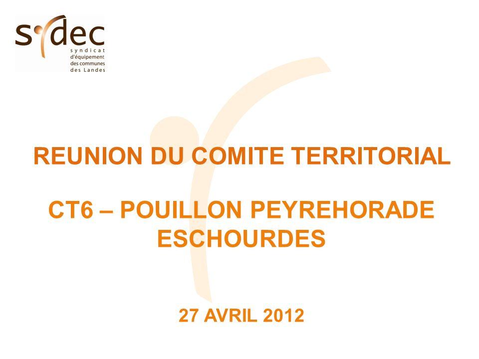 REUNION DU COMITE TERRITORIAL CT6 – POUILLON PEYREHORADE ESCHOURDES 27 AVRIL 2012