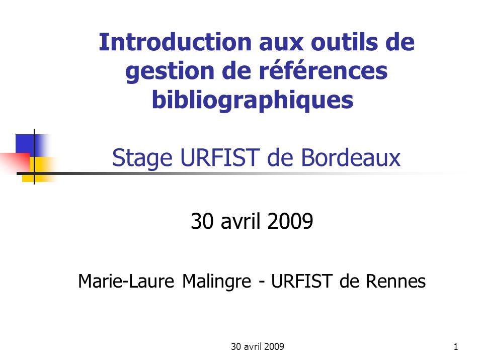 30 avril 200922 Outils de gestion bibliographique 3 – Panorama des outils Il existe un grand nombre dautres logiciels bibliographiques Voir par exemple la liste proposée par Jean-Pierre Lardy (URFIST de Lyon, http://urfist.univ-lyon1.fr/ > Rubrique Ressources pédagogiques):http://urfist.univ-lyon1.fr/ Les logiciels personnels de gestion documentaire Quelques exemples de logiciels gratuits à télécharger ou à utiliser en ligne Voir diapo suivante