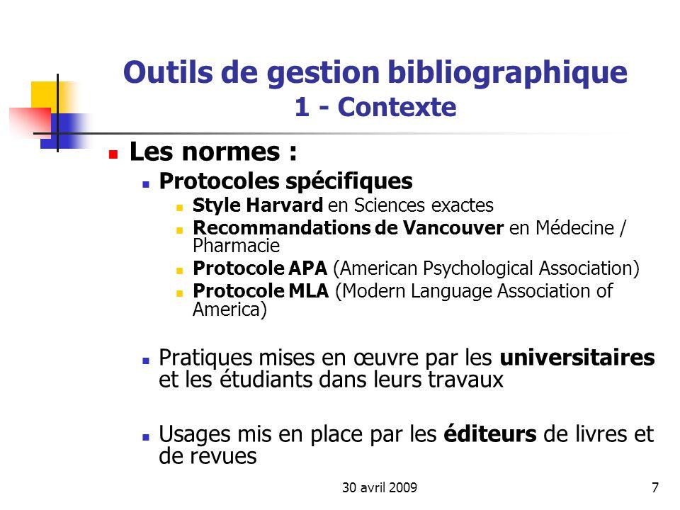 30 avril 200978 Outils de gestion bibliographique 4 - Présentation de quelques outils /méthodologie Imports de données dans JabRef : Dans les formats suivants : BibTeXML, Biblioscape, Biomail, CSA, INSPEC, ISI, JStor (tabulations), Medline, Ovid, REPEC (New Economic Paper), RIS, Refer/EndNote, Scifinder, SilverPlatter, Sixpack Bases : Web of Science (ISI), ScienceDirect et EconLit (RIS), CAB, Francis (SilverPlatter), EndNote (RIS) + recherche sur serveurs distants