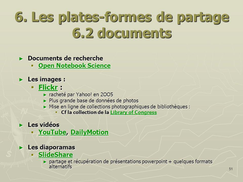 51 6. Les plates-formes de partage 6.2 documents Documents de recherche Documents de recherche Open Notebook Science Open Notebook Science Open Notebo