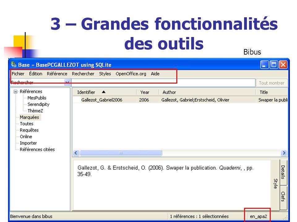 © URFIST Rennes, Mars 200745 3 – Grandes fonctionnalités des outils Bibus