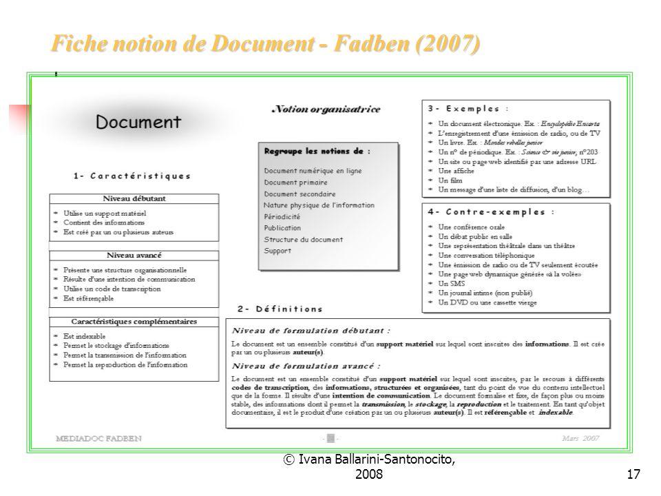 © Ivana Ballarini-Santonocito, 200817 Fiche notion de Document - Fadben (2007)