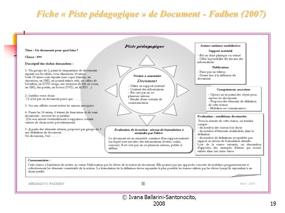 © Ivana Ballarini-Santonocito, 200819 Fiche « Piste pédagogique » de Document - Fadben (2007)