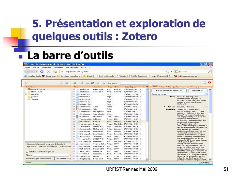 URFIST Rennes Mai 200951 5. Présentation et exploration de quelques outils : Zotero La barre doutils
