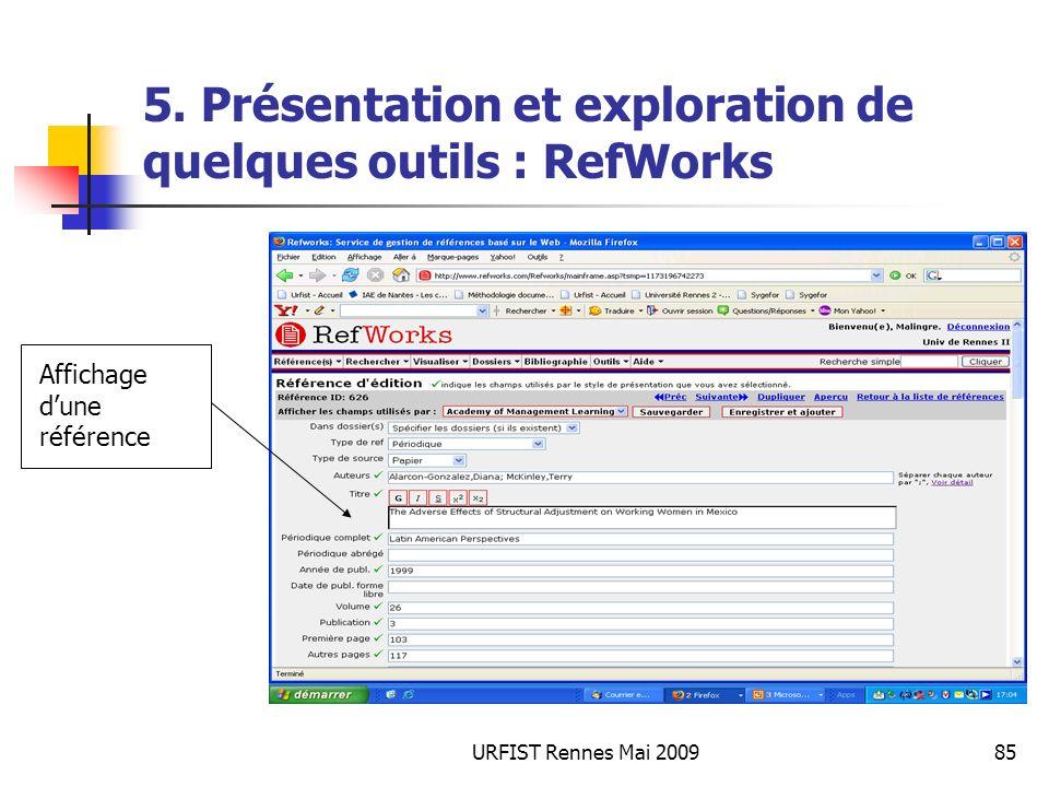 URFIST Rennes Mai 200985 5. Présentation et exploration de quelques outils : RefWorks Affichage dune référence