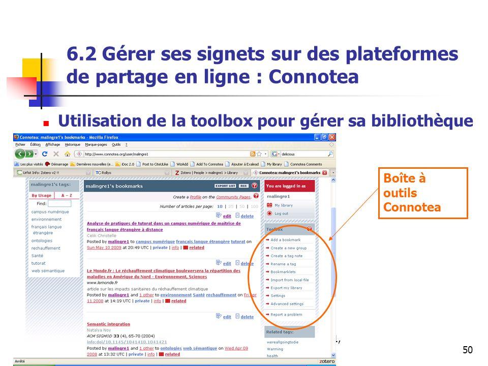 Urfist de Rennes, SCD Rennes 1, 201150 6.2 Gérer ses signets sur des plateformes de partage en ligne : Connotea Utilisation de la toolbox pour gérer sa bibliothèque Boîte à outils Connotea