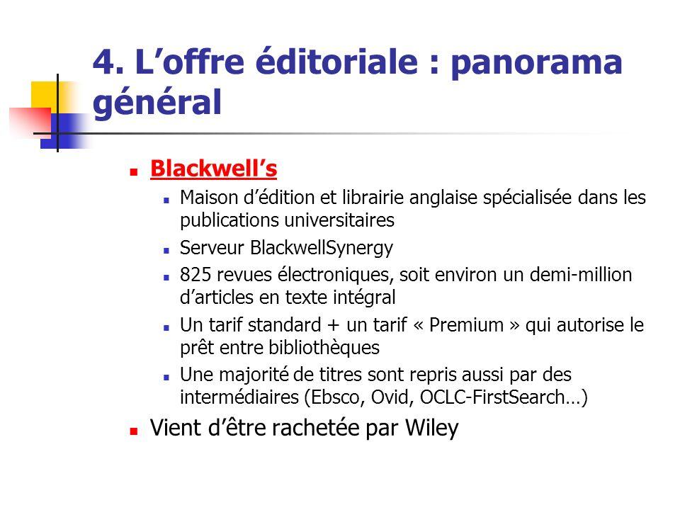 4. Loffre éditoriale : panorama général Blackwells Maison dédition et librairie anglaise spécialisée dans les publications universitaires Serveur Blac