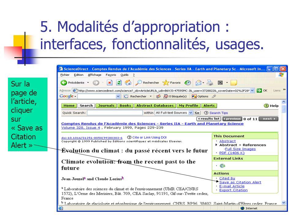 5. Modalités dappropriation : interfaces, fonctionnalités, usages. Sur la page de larticle, cliquer sur « Save as Citation Alert »