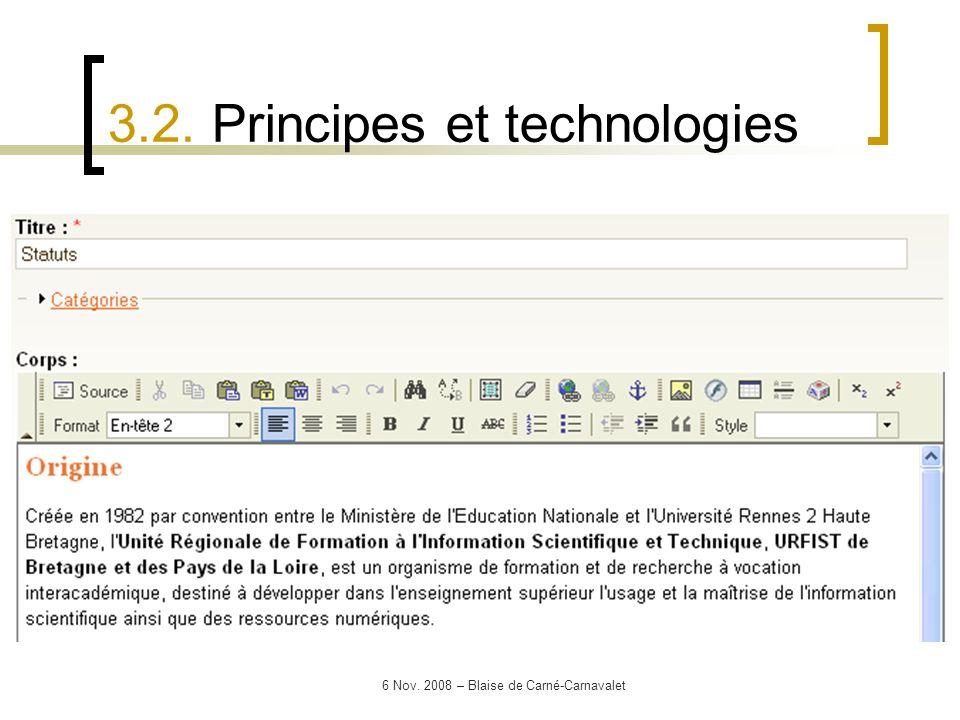 6 Nov. 2008 – Blaise de Carné-Carnavalet 3.2. Principes et technologies