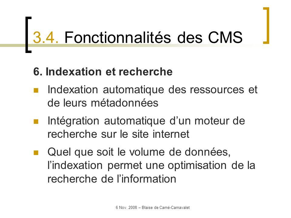 6 Nov. 2008 – Blaise de Carné-Carnavalet 6. Indexation et recherche Indexation automatique des ressources et de leurs métadonnées Intégration automati