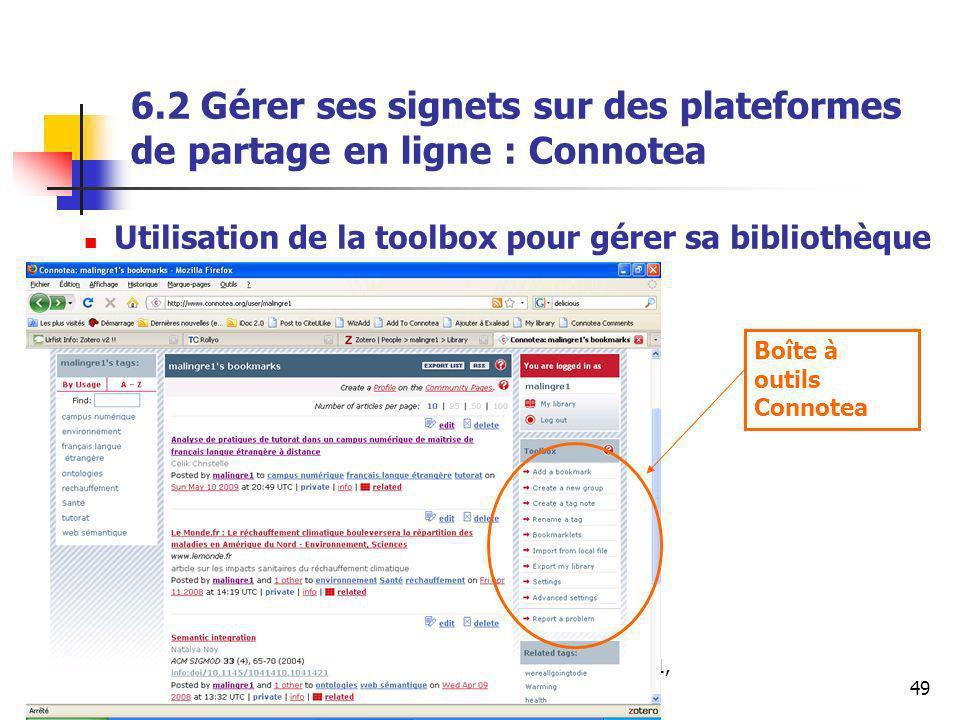 Urfist de Rennes, SCD Rennes 1, 201149 6.2 Gérer ses signets sur des plateformes de partage en ligne : Connotea Utilisation de la toolbox pour gérer sa bibliothèque Boîte à outils Connotea
