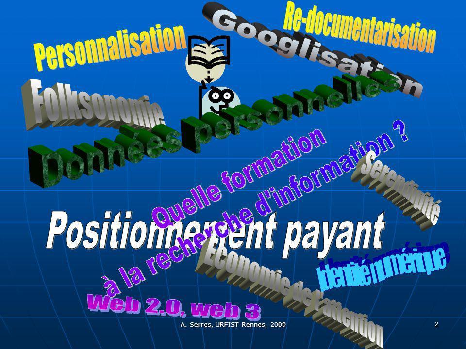 © P.Duplessis, A. Serres, 2007 33 2/ Quelle formation à la culture informationnelle .