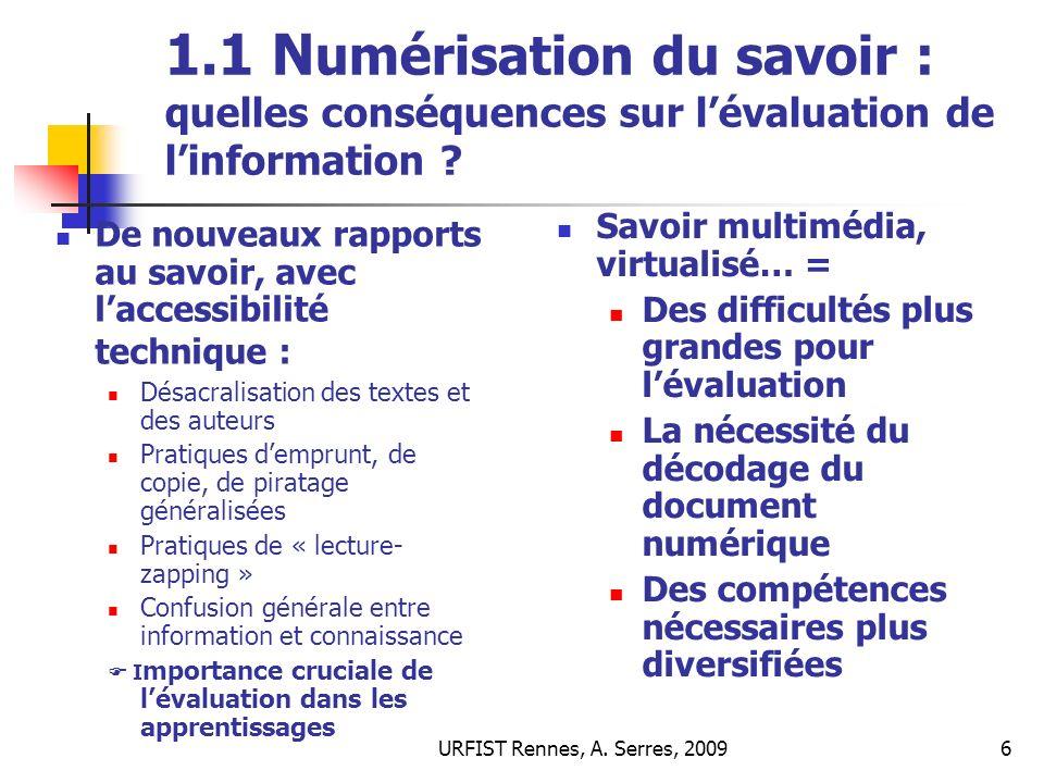 URFIST Rennes, A.Serres, 200927 3/ Quels enjeux de lévaluation .
